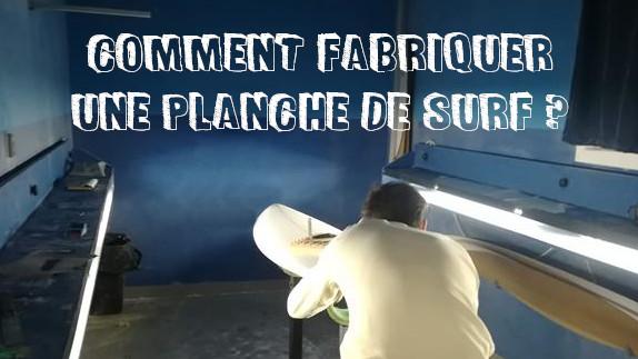 vignette comment fabriquer une planche de surf
